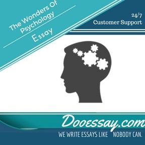 The Wonders Of Psychology Essay