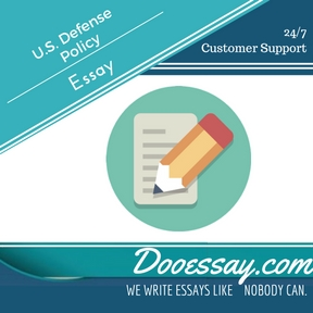 U.S. Defense Policy Essay