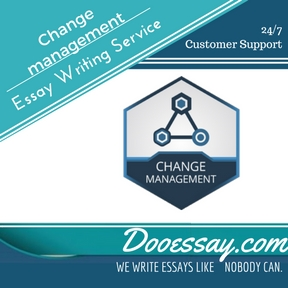 Change management essay writing service