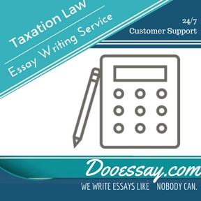 Taxation Law Essay Writing service