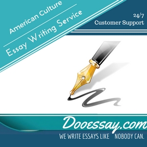 American Culture Essay Writing Service