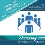 Employee Motivation Essay Writing Service