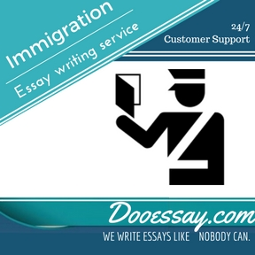 Immigration Essay Writing Service