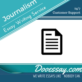 Journalism Essay Writing Service