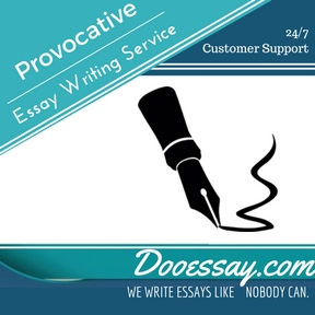 Provocative EssayProvocative Essay Writing Service Writing Service