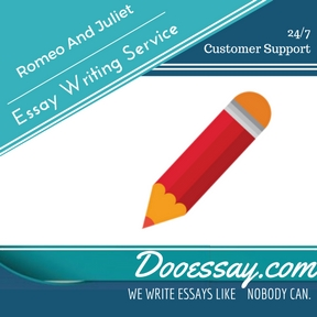 Romeo And Juliet Essay Writing Service