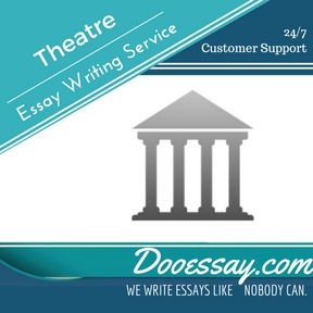 Theatre Essay Writing Service