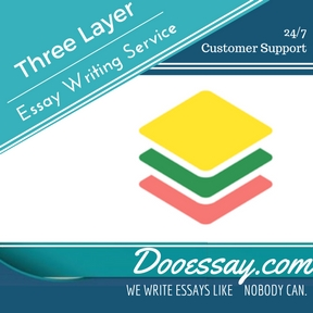 Three Layer Of Essay Writing Service
