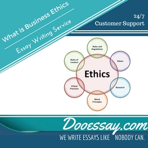 What is Business Ethics Essay Writing Service
