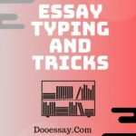 Essay Typing and Tricks